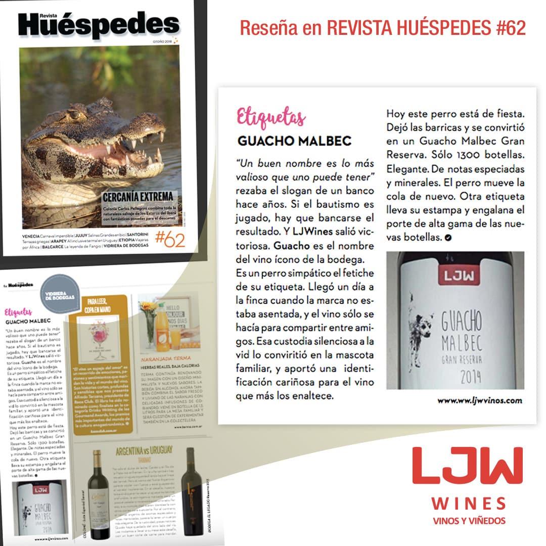 LJW Guacho Malbec Gran Reserva 2014 - Reseña en Revista Huéspedes